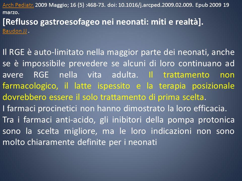 [Reflusso gastroesofageo nei neonati: miti e realtà].